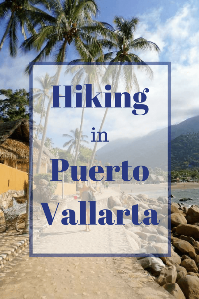 Hiking in Puerto Vallarta