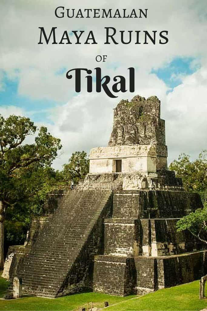 Guatemala Mayan Ruins of Tikal