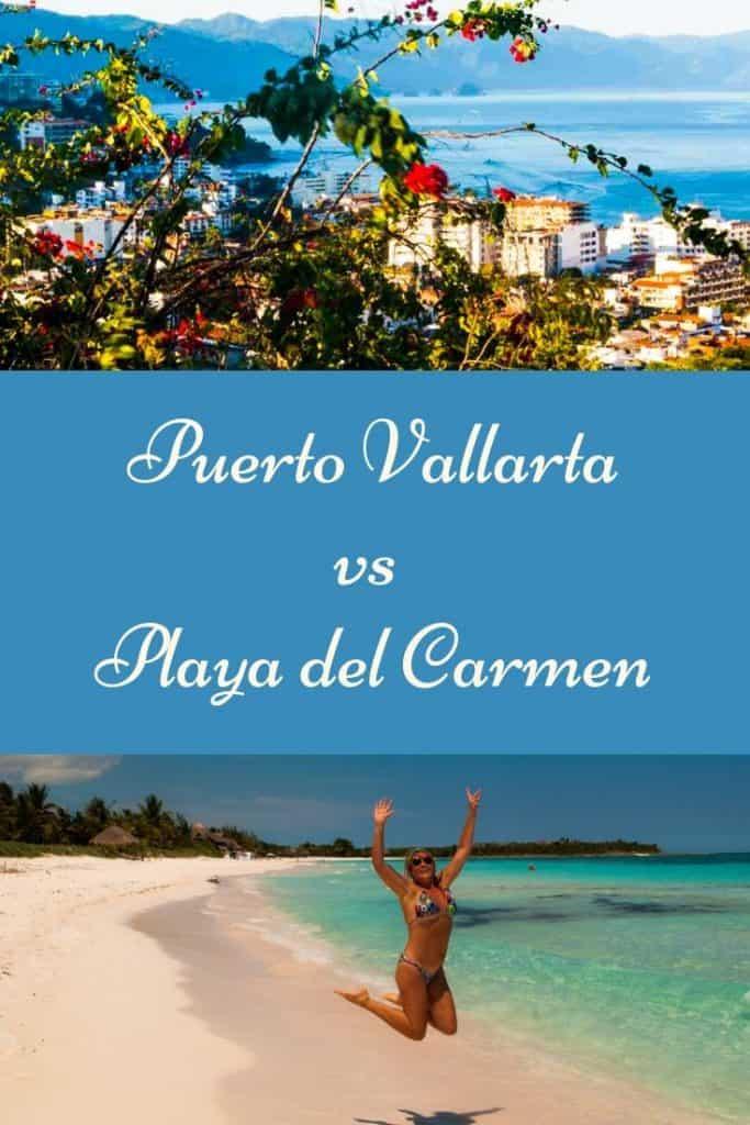 Pin with images of Puerto Vallarta vs Playa del Carmen