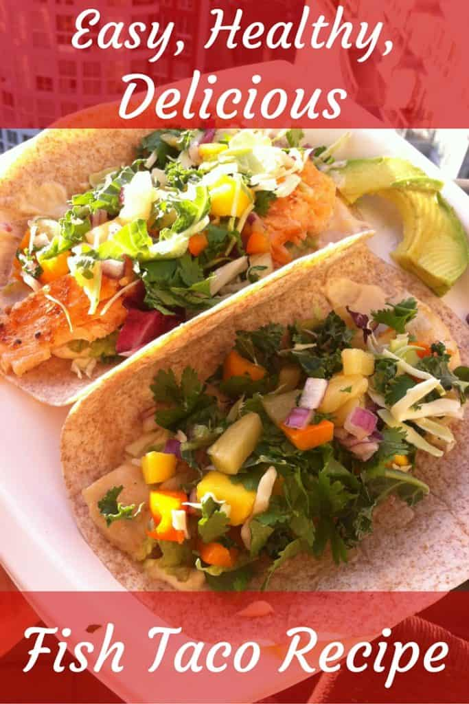 Healthy delicious and easy to make fish taco recipe for Easy fish taco recipes
