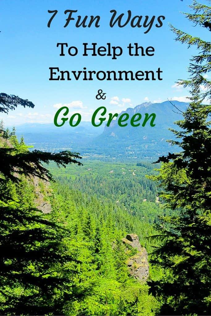 7 Fun Ways To Help The Environment And Live Green Live