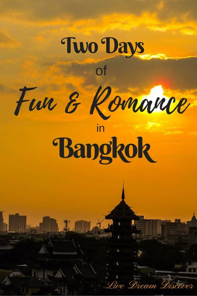 2 Days of Fun & Romance in Bangkok