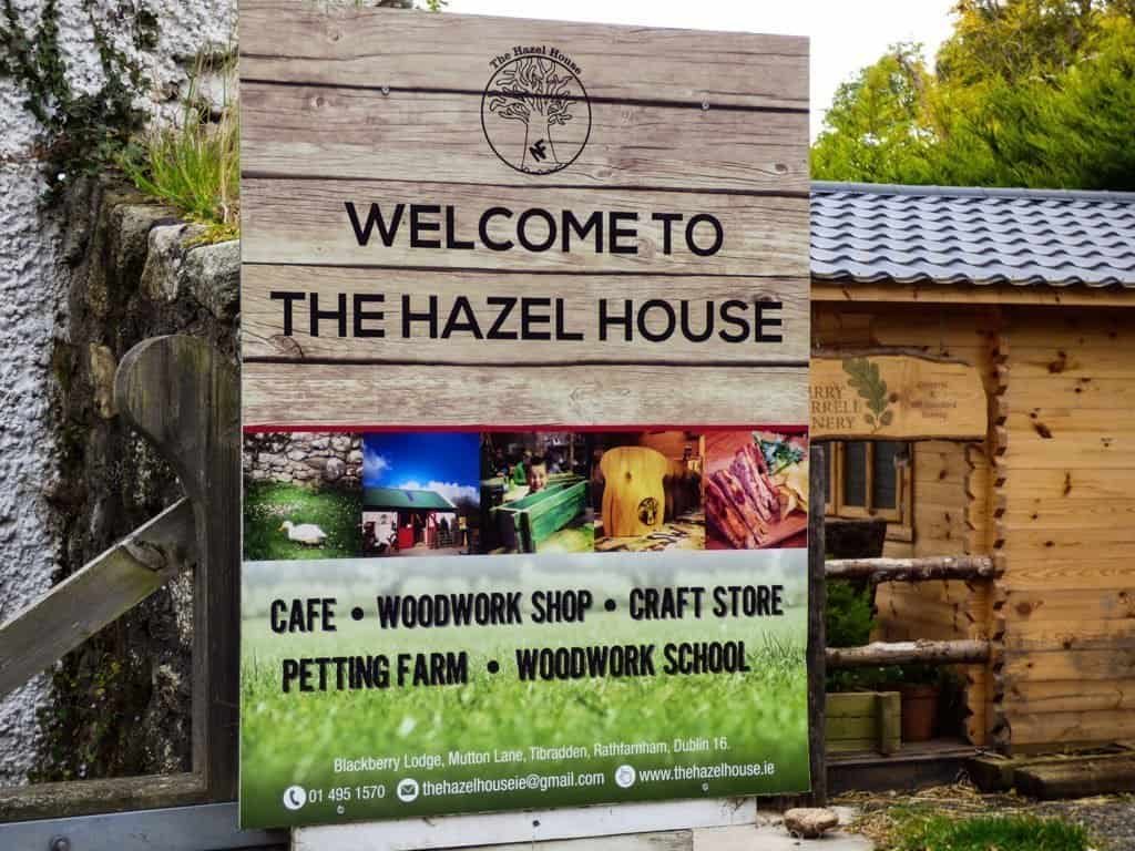 "Sign saying ""Welcome to the Hazel House"" in Dublin"