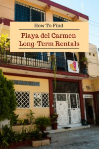 Pin with an image of exterior of an apartment with text overlay 'How to find Playa del Carmen long term rentals'