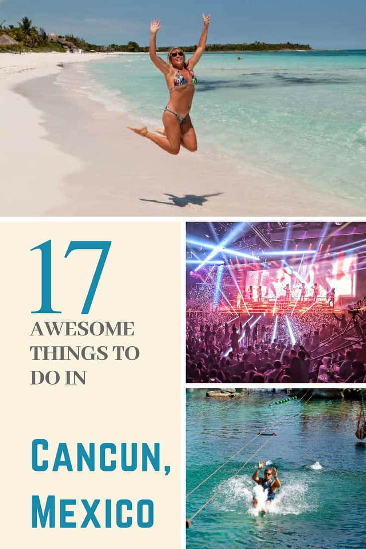 Pin with 17 Awesome Things to do in Cancun, Mexico
