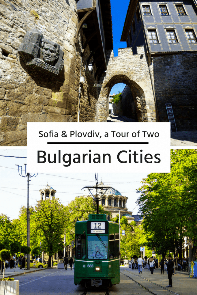 Sofia & Plovdiv, a tour of two Bulgarian Cities