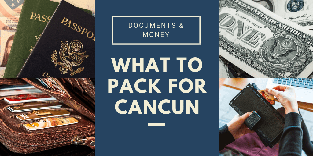 Documents to pack for Cancun