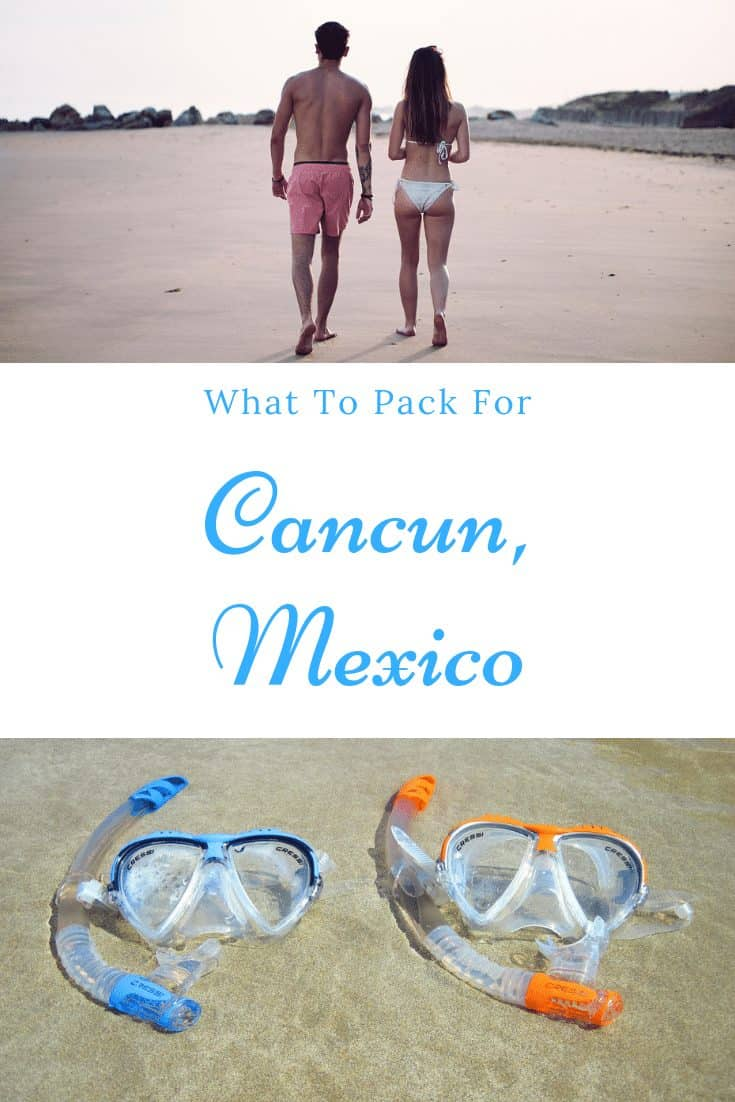 Packing Guide for Cancun Mexico