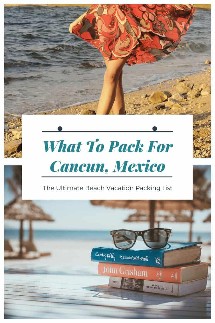 What To Pack For Cancun. Mexico