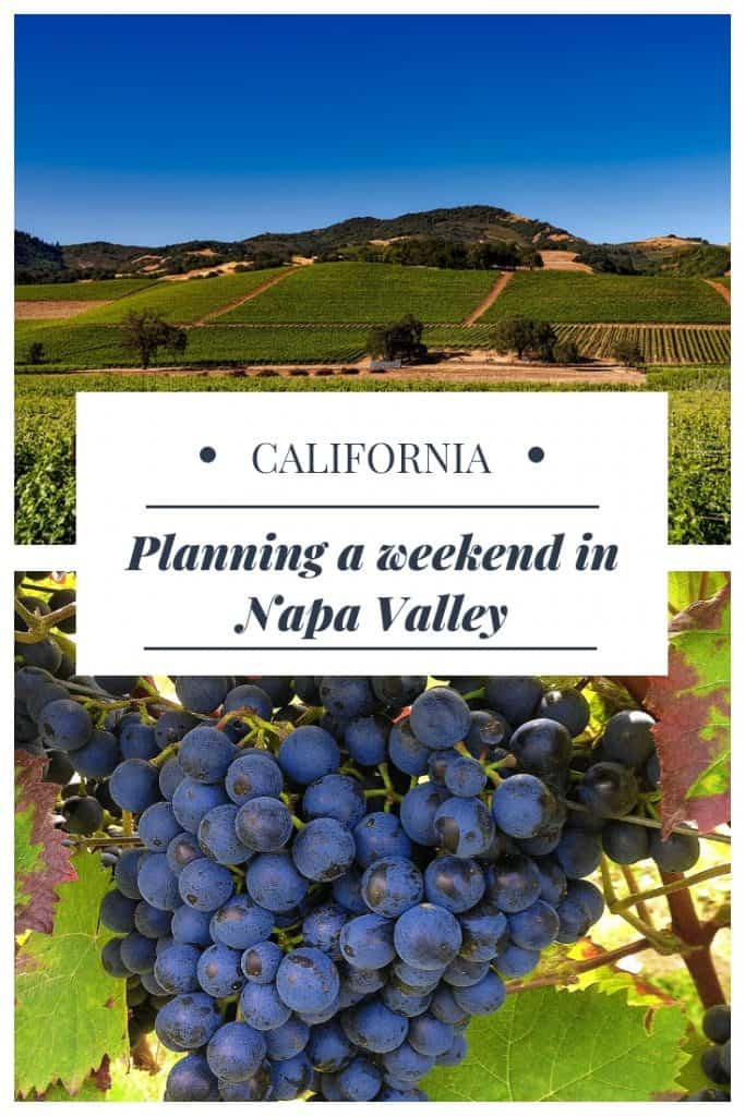 Planning a weekend in the Napa Valley