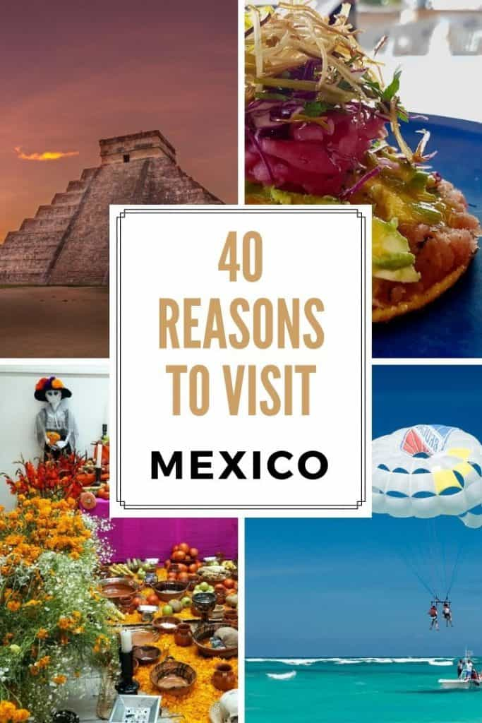 40 Reasons to Visit Mexico Collage