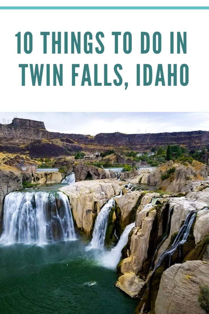 10 things to do in twin falls, idaho