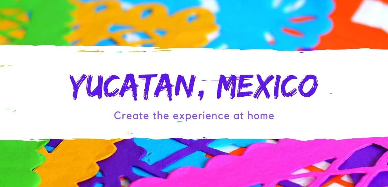 Yucatan Mexico Experience